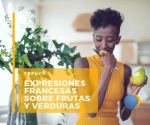Expresiones francesas sobre frutas y verduras
